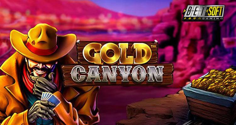 GOLD CANYON รีลีสใหม่ของ Betsoft สัญญาว่าจะพัดแฟนสล็อต